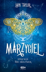 Marzyciel. Cykl Strange The Dreamer. Tom 1