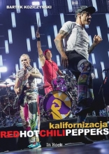 Kalifornizacja. Red Hot Chili Peppers