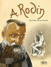Rodin: Fugit Amor, An Intimate Portrait (NBM Comics biographies)