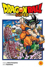 Dragon Ball Super, Vol. 8: Sign Of Son Goku's Awakening