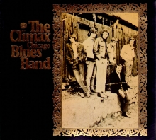 Climax Chicago Blues Band (Digipack) (*)