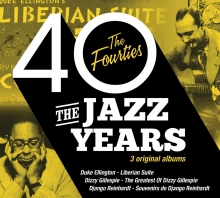 The Jazz Years - The Fourties