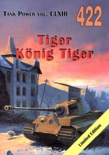 Tiger. Konig Tiger.Tank Power vol. CLXIII 422
