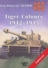 Tiger Colours 1942-1945. Tank Power vol. CCXXVII 493