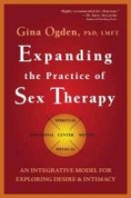 Expanding the Practice of Sex Therapy: An Integrative Model for Exploring Desire and Intimacy