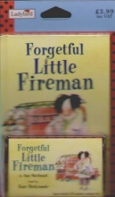 Forgetful little Fireman