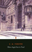 Where Angels Fear to Tread (Penguin Classics)