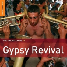 The Rough Guide To Gypsy Revival (Special Edition with bonus CD by Shukar Collective) (Digipack)