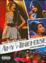 I Told You I Was Trouble - Live In London (DVD)