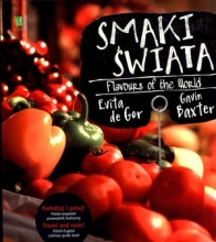 Smaki świata. Flavours of the World