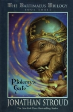 The Bartimaeus Trilogy. Ptolemy`s Gate