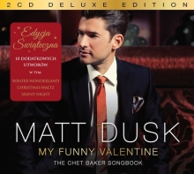 My Funny Valentine The Chet Baker Songbook (Holiday Edition)
