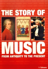 The story of music. From antiquity to the present