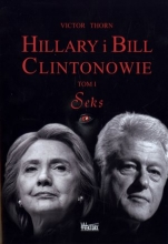 Hillary i Bill Clintonowie. Tom 1. Seks