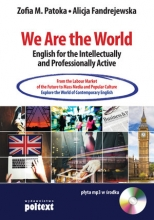 We Are the World English for the Intellectually and Professionally Active (książka + CD)