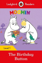 Moomin: The Birthday Button - Ladybird Readers Level 1