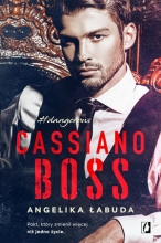 Cassiano boss. Seria Dangerous. Tom 1