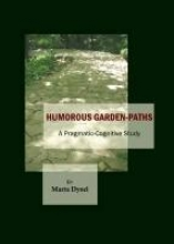 Humorous Garden-Paths: A Pragmatic-Cognitive Study