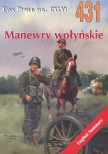 Manewry wołyńskie. Tank Power vol. CXLVI 431