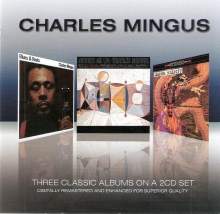Three Classic Albums - Blues And Roots & Mingus Ah Um & Mingus Dynasty (2CD Remastered) (Slipcase) (*)