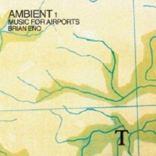 Ambient 1 / Music For Airports (Remastered)