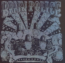 The Brain Police (Digipack) (*)