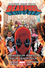 Deadpool – Uniwersum Marvela zabija Deadpoola. Tom 13