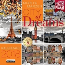 Kalendarz 2018 Classic Q MIASTA MARZEŃ CITY OF DREAMS