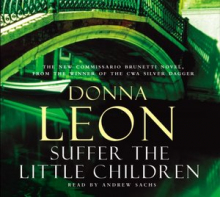 Suffer the Little Children. 3 CDs
