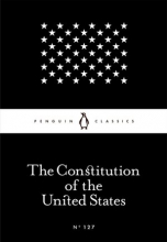The Constitution of the United States (Penguin Little Black Classics)