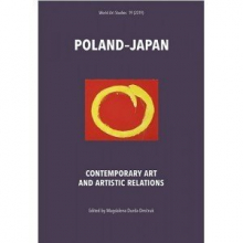 Poland?Japan. Contemporary Art and Artistic Relations
