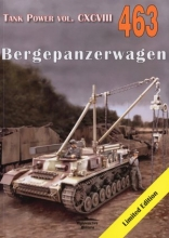 Bergepanzerwagen. Tank Power vol. CXCVIII 463
