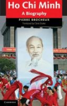 Ho Chi Minh: A Biography