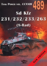 Sd Kfz 231/232/233/263 (8-Rad). Tank Power vol. CCXXIII 489