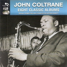 Eight Classic Albums - The Last Trane & Informal Jazz & A Blowin' Session & Black Pearls & Settin' The Pace & Burrell And Coltrane & Traneing In & All Mornin' Long (Remastered) (*)