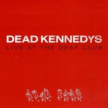 Live At The Deaf Club (nw)