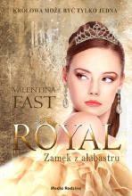 Zamek z alabastru. Seria Royal. Tom 3