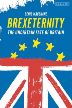 Brexiternity: The Uncertain Fate of Britain