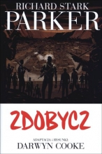 Richard Stark Parker. Tom 3. Zdobycz