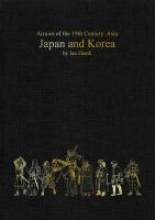 Japan and Korea (Armies of the 19th Century: Asia)