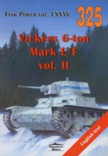 Vickers 6-ton Mark E/F vol. II Tank Power vol. LXXXV 325