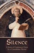 Silence: A Series of Conferences Given by a Camaldolese Hermit