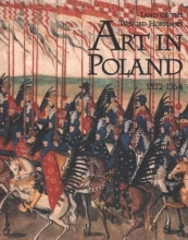 Land of the winged horsemen. Art in Poland 1572-1764