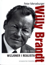 Willy Brandt 1913-1992. Wizjoner i realista