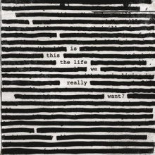 Is This The Life We Really Want? (Vinyl)