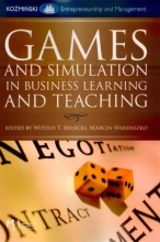 Games and simulation in business learning and teaching