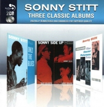 Three Classic Albums - Only The Blues & Sonny Side Up & Sonny Stitt Sits In With The Oscar Peterson Trio (Slipcase) (Remastered)