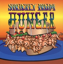 Strictly From Hunger (*)