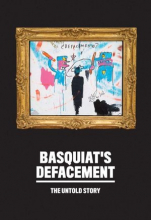 Basquiat's Defacement: The Untold Story
