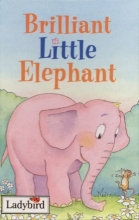 Brilliant Little Elephant